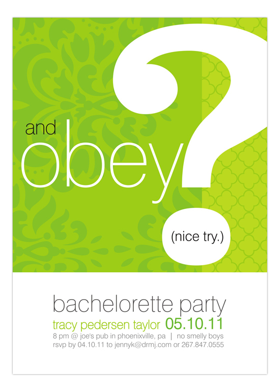 And Obey? Green Invitation