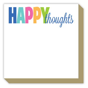 Happy Thoughts Luxe Pad