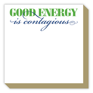 Good Energy is Contagious Luxe Pad
