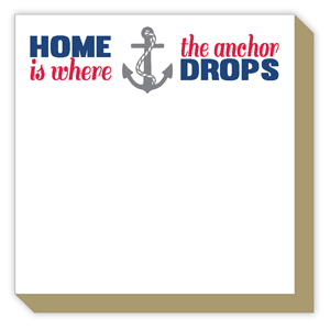Home is Where the Anchor Drops Luxe Pad