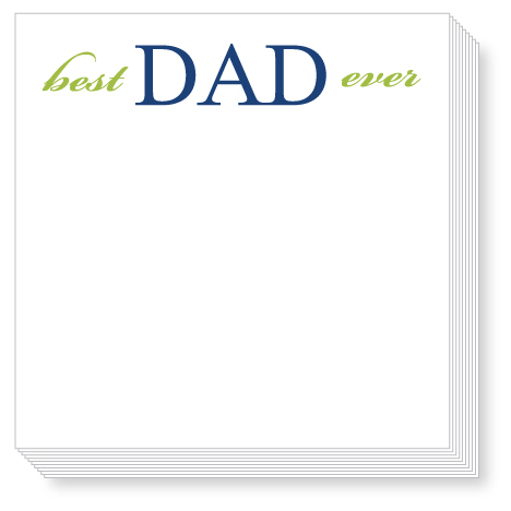 Best Dad Ever Luxe Notepad
