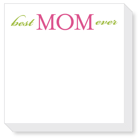Best Mom Ever Luxe Notepad