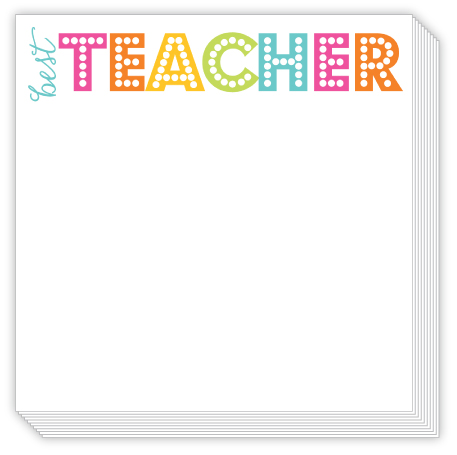 Best Teacher Bright Luxe Notepad