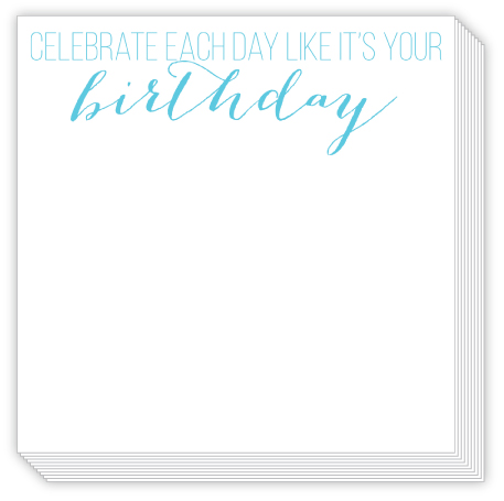 Celebrate Each Day Luxe Notepad