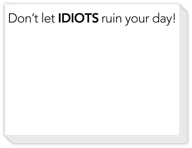Dont Let Idiots Ruin Your Day Slab Pad