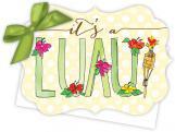 Its a Luau Die-Cut Tie-Up Invitation