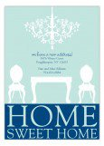 Teal Chandelier Home Sweet Home Housewarming Invitations