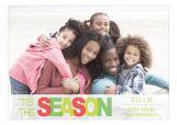 Tis The Holiday Season Photo Card