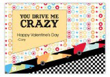You Drive Me Crazy Valentine Card