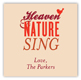Heaven & Nature Sing Square Sticker
