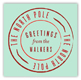 North Pole Greetings Square Sticker
